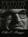 Proud Servant (eBook): The Memoirs of a Career Ambassador