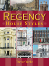 Regency House Styles (eBook)