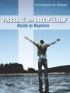 Passage into Discipleship (eBook): Guide to Baptism