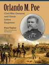 Orlando M. Poe (eBook): Civil War General and Great Lakes Engineer