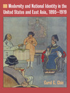 Modernity and National Identity in the United States and East Asia (eBook): 1895-1919