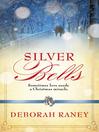 Silver Bells (eBook)