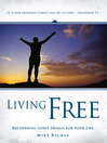 Living Free (eBook): Recovering God's Design for Your Life