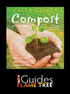 Compost (eBook): How to Use, How to Make, Everyday Tips