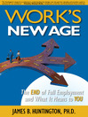 Work's New Age (eBook): The End of Full Employment and What It Means to You