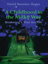 A Childhood in the Milky Way (eBook): Becoming a Poet in Ohio