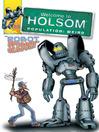 Robot Season! (eBook): Welcome to Holsom Comic Series, Book 20