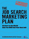 The Job Seeker Manifesto (eBook): The Job Search Marketing Plan