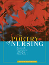 The Poetry of Nursing (eBook): Poems and Commentaries of Leading Nurse-Poets
