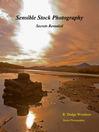 Sensible Stock Photography (eBook): Secrets Revealed