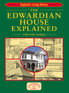 The Edwardian House Explained (eBook)