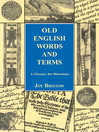 Old English Words and Terms (eBook): A Glossary for Historians