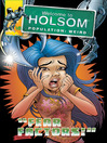 Fear Factors! (eBook): Welcome to Holsom Comic Series, Book 18