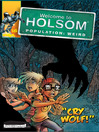 Cry Wolf! (eBook): Welcome to Holsom Comic Series, Book 16