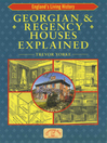 Georgian & Regency Houses Explained (eBook)