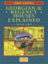 Georgian & Regency Houses Explained (eBook)