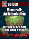 Getting Started with Minecraft (eBook): An Introduction, Surviving the First Night and the Basics of Building