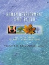 Human Development and Faith (eBook): Life-Cycle Stages of Body, Mind, and Soul