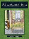 My Alexandria Tales (eBook): Relocating With Two Dogs - My Personal Memoirs