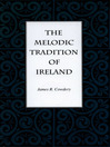 The Melodic Tradition of Ireland