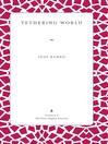 Tethering World (eBook)