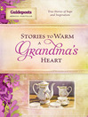 Stories to Warm a Grandma's Heart (eBook)