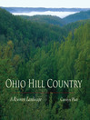 Ohio Hill Country (eBook): A Rewoven Landscape