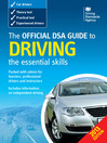 The Official DSA Guide to Driving (eBook): The Essential Skills