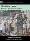 The Jewish Jesus (eBook): Revelation, Reflection, Reclamation