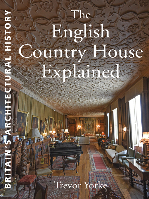 The English Country House Explained (eBook)