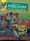 All The King's Men! (eBook): Welcome to Holsom Comic Series, Book 22