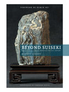 Beyond Suiseki (eBook): Ancient Viewing Stones of the 21st Century