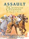 Assault (eBook): The Crippled Champion