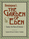 Hemingway's the Garden of Eden (eBook): Twenty-five Years of Criticism