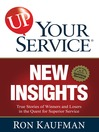 UP! Your Service New Insights (eBook): True Stories of Winners and Losers in the Quest for Superior Service