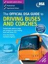 The Official DSA Guide to Driving Buses and Coaches (eBook)
