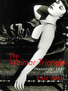 The Weimar Triangle (eBook): Frankfurt 1927