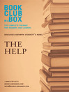 Bookclub-in-a-Box Discusses The Help (eBook): The Complete Guide for Readers and Leaders