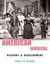 The American Musical (eBook): History and Development