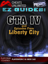 Grand Theft Auto IV and Episodes From Liberty City (eBook)