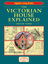 The Victorian House Explained (eBook)