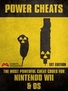 PowerCheats (eBook): The Most Powerful Cheat Codes for Nintendo Wii and Ds