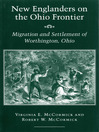New Englanders on the Ohio Frontier (eBook): Migration and Settlement of Worthington, Ohio