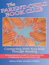 The Parent-Child Book Club (eBook): Connecting with Your Kids Through Reading