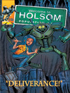 Deliverance! (eBook): Welcome to Holsom Comic Series, Book 15