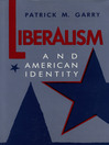 Liberalism and American Identity (eBook)