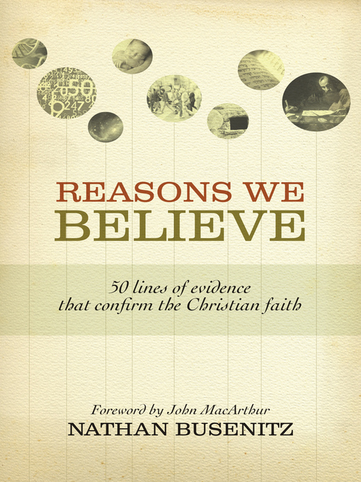 Reasons We Believe (eBook): 50 Lines of Evidence That Confirm the Christian Faith