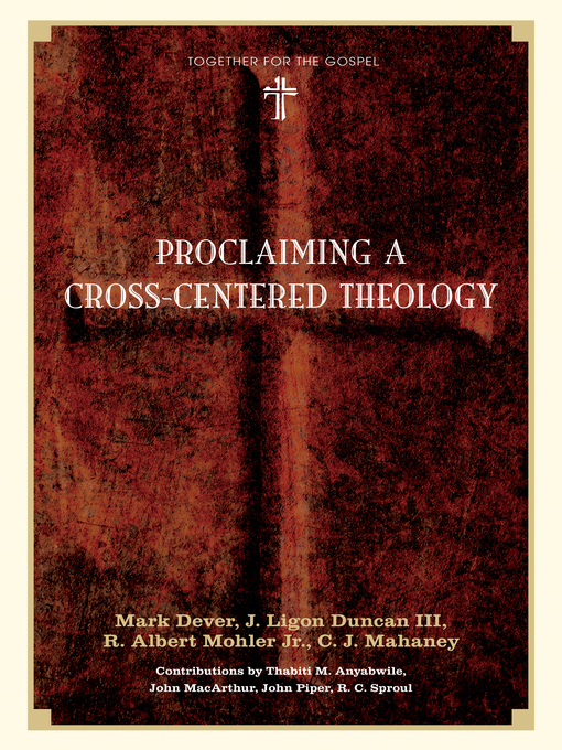 Proclaiming a Cross-centered Theology (eBook)