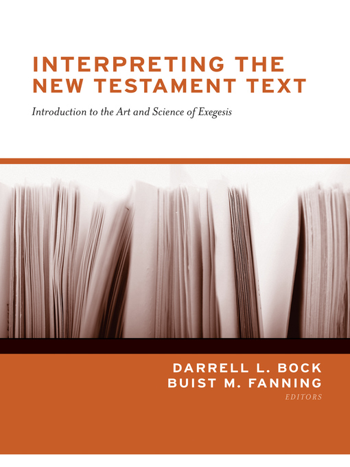 Interpreting the New Testament Text (eBook): Introduction to the Art and Science of Exegesis