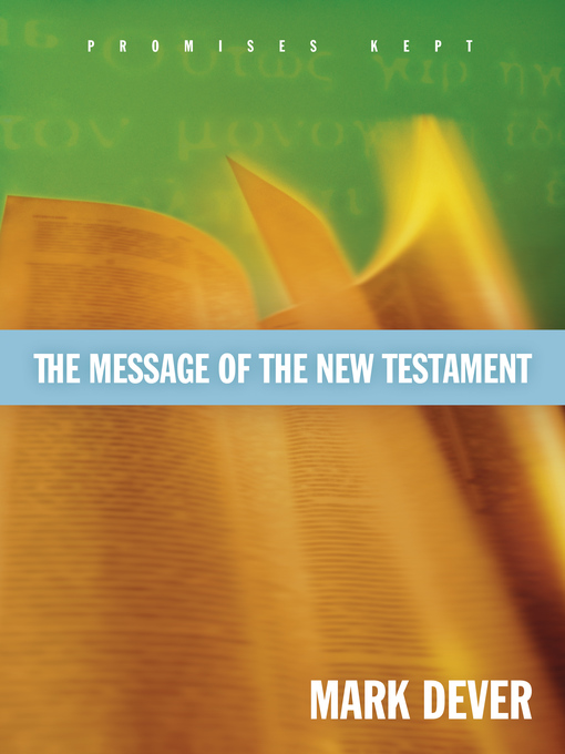 The Message of the New Testament Promises Kept (eBook)